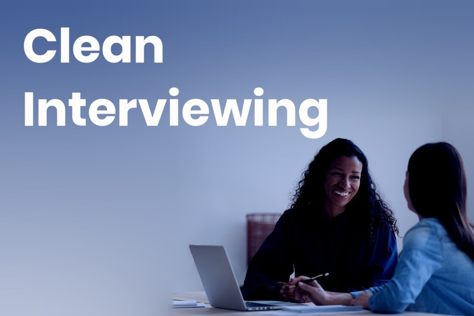Clean Interviewing