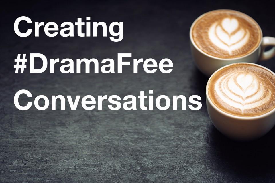 drama-free-conversations.jpg
