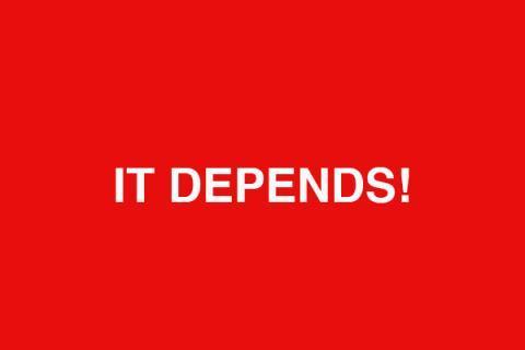 it_depends.jpg