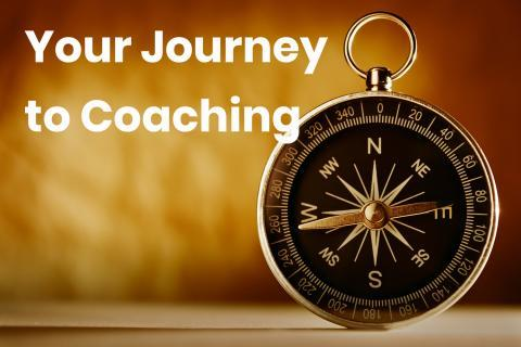 Your journey to coaching